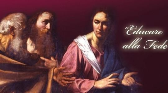 Educare alla vita, educare alla fede