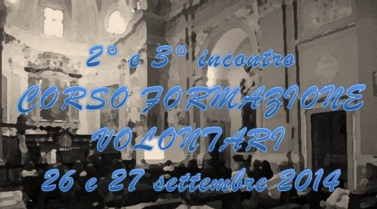 2° e 3° incontro del Corso di Formazione Volontari 2014