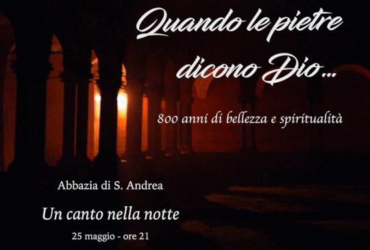 Un canto nella notte e gli 800 anni del Sant'Andrea